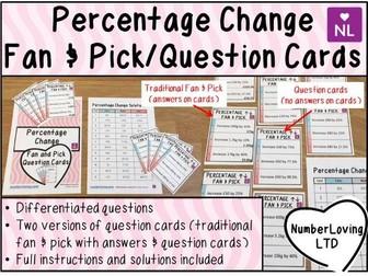 Percentage Change (Fan and Pick)