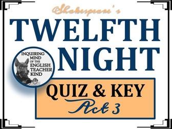 Shakespeare's Twelfth Night: Act 3 Quiz & Key