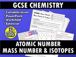 Atomic Number, Mass Number and Isotopes