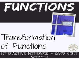 Transformations of Functions Interactive Notebook and Card Sort Activity