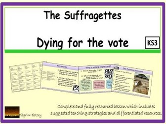 The Suffragettes and dying for the vote