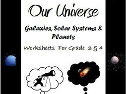 Our Universe , Galaxies, Solar System & Planets - Worksheets for Grade 3 & 4