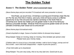 Christmas xmas play production script. Adaptable for social distancing / COVID. The golden ticket
