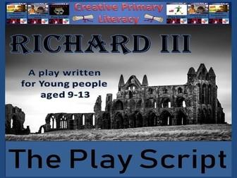 KS2 / KS3 Drama - Richard III Play Script