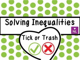 Solving Inequalities Tick or Trash