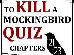 To Kill a Mockingbird Quiz - Chapters 21-23