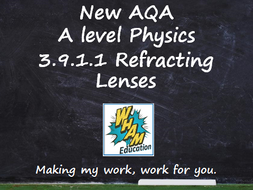 AQA A Level Physics 3.9.1.1 Refracting Lenses