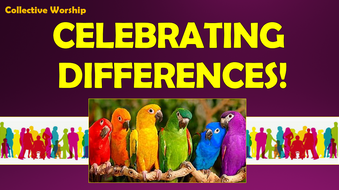 Celebrating-Differences---Collective-Worship.pptx