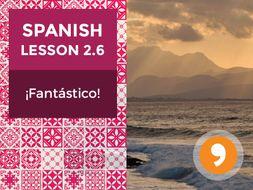 Spanish Lesson 2.6: ¡Fantástico! - Fantastic!