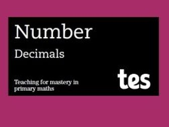 Decimals: Teaching for mastery booklet
