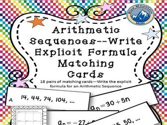 Arithmetic Sequences--Write Explicit Formula Matching Cards
