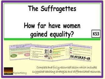 To what extent did the Suffragettes gain equality in Britain today?