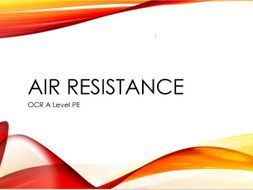 OCR A Level PE Air Resistance PowerPoint