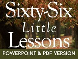 Sixty-Six Little Lessons - PDF and PPT