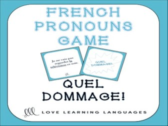 GCSE FRENCH: French Pronouns - Quel Dommage Game