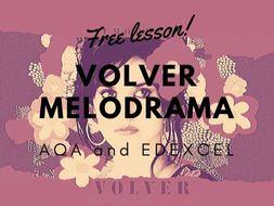 Volver melodrama AQA Edexcel