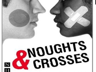 GCSE Drama Noughts and Crosses