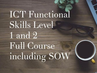 ICT Functional Skills - Scheme of work with all lessons - Level 1 and 2