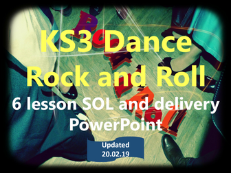 KS3 Dance - Year 7 - Rock and Roll -  6 lesson SOL and delivery PowerPoint