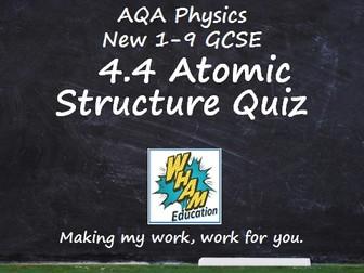 AQA Physics: 4.4 Atomic Structure Quiz