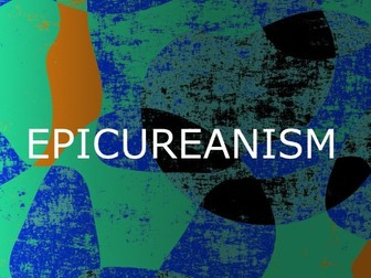 Epicureanism - Philosophy of Pleasure (PowerPoint w/ Readings)