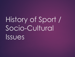 A-Level PE (OCR): Socio-cultural Issues / History of sport