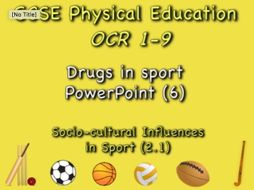GCSE OCR PE (2.1) Socio-Cultural Influences  - Drugs in sport PowerPoint