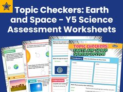 Topic Checkers: Earth and Space – Year 5 Science Assessment Worksheets