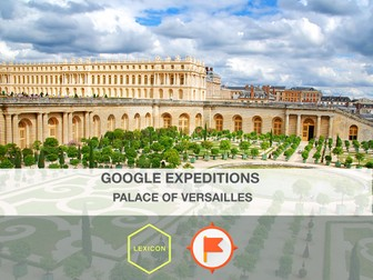 The Palace of Versailles #GoogleExpeditions Lesson