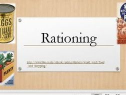 Lesson on teaching rationing related to WW2/Battle of Britain