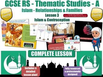 Contraception - Islamic Teachings & Muslim Views (GCSE RS - Islam - Relationships & Families) L3/7