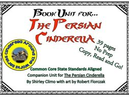 The Persian Cinderella: No Prep Book Unit