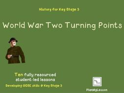 World War Two Turning Points, A Unit of Study