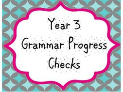 Year 3 Grammar Progress Checks