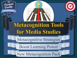 Metacognition Resources for Media Studies