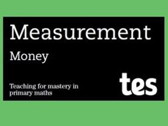 Money: Teaching for mastery booklet