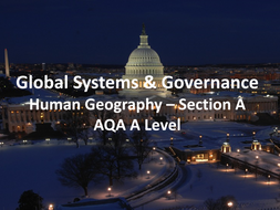 Global Systems and  Governance - Section A - AQA A Level Geography