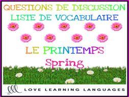 Le printemps Spring - Discussions ciblées - French themed conversation questions