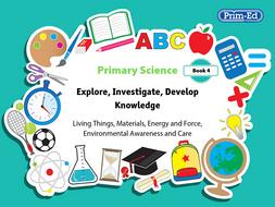 Primary Science Book 4  - KS2, Primary 5-6 (Age 9-11)