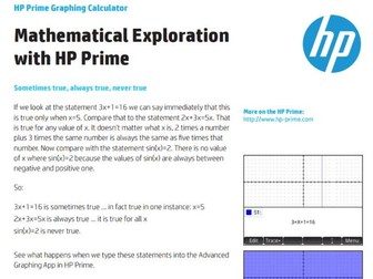 Mathematical Exploration with HP Prime: Sometimes true, always true, never true
