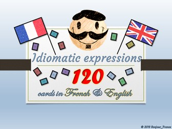 [(KS2)/KS3/KS4] French Flash Cards - Idiomatic Expressions to develop creativity