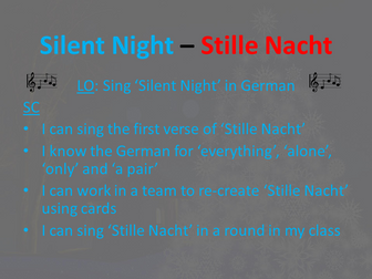Stille Nacht - Silent Night. German Christmas Song, Lesson, Powerpoint & Extras