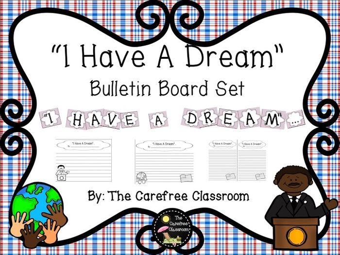 Martin Luther King Jr. bulletin board. I have a dream ...