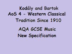 AQA GCSE Music New Specification Kodály and Bartok Hungarian Folk Music