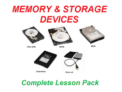 Memory & Storage Devices Complete Lesson Pack
