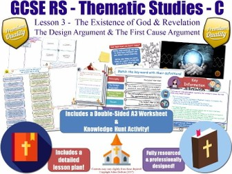 The Design Argument & First Cause Argument [GCSE RS - Existence of God & Revelation - L3/10] Theme C
