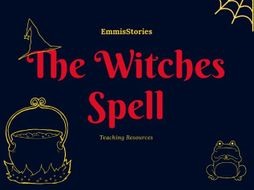 The Witches' Spell - Teaching Pack of lessons and presentation