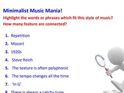 Spot the Stylistic Features - Minimalist Music Mania!