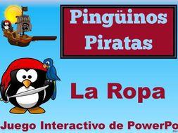 Las Piratas Pingüinos. Spanish PowerPoint Games to learn vocabulary for LA ROPA.