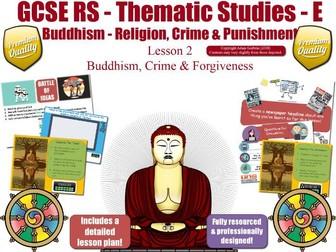Forgiveness & Crime - Buddhist  Views  (GCSE RS - Buddhism - Religion, Crime & Punishment)  L2/7